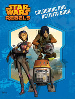 Star Wars Rebels Colour and Activity Book - Star Wars Rebels