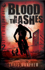 The Phoenix Files Volume 2 : Blood in the Ashes - Chris Morphew