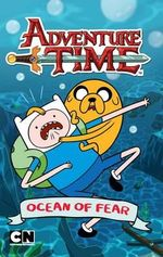 Ocean of Fear : Adventure Time : Chapter Book - Adventure Time