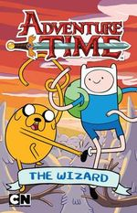 The Wizard : Adventure Time : Chapter Book - Adventure Time