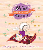 Billie's Great Desert Adventure : Billie's Super Dooper Adventures - Sally Rippin