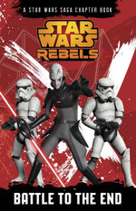 Star Wars Rebels Battle to the End - Star Wars