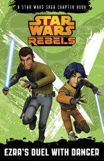 Star Wars Rebels Ezra's Duel with Danger - Star Wars