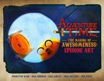 Adventure Time : the Making of Aweso - Adventure Time