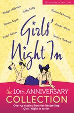 Girls' Night In : 10th Anniversary Edition