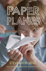 Paper Planes - Steve Worland