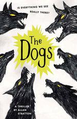 The Dogs - Allan Stratton
