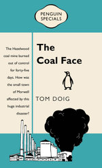 The Coal Face : Penguin Special - Tom Doig