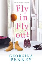 Fly In Fly Out - Georgina Penney