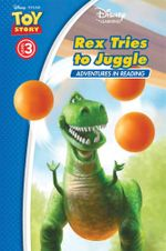 Toy Story : Rex Tries to Juggle