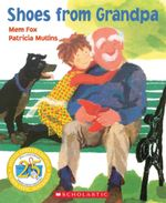 Shoes from Grandpa (25th Anniversary Edition) - Mem Fox