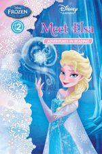 Meet Elsa : Frozen Adventures in Reading Level 2