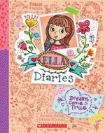 Ella Diaries : #4 Dreams Come True + Pen - Meredith Costain