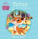 Sultan : A Brave Tiger for Jasmine - Amy,Sky Koster