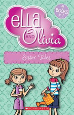 Sister Tales : Ella and Olivia - Yvette Poshoglian