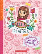 Double Dare You : Ella Diaries - Meredith Costain