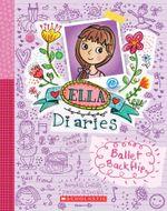 Ballet Backflip : Ella Diaries - Meredith Costain