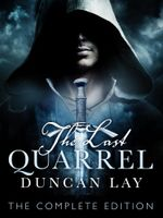 The Last Quarrel (The Complete Edition) - Duncan Lay