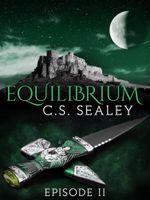 Equilibrium : Episode 2 - CS Sealey