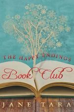 The Happy Endings Book Club - Jane Tara