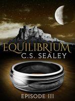 Equilibrium : Episode 3 - CS Sealey