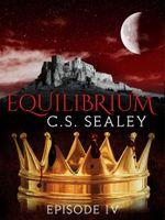 Equilibrium : Episode 4 - CS Sealey