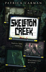 Skeleton Creek: #1 :  #1 - Patrick Carman