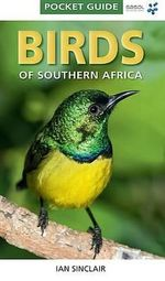 Birds of Southern Africa : Pocket Guide - Ian Sinclair