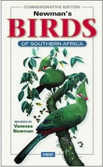 Newman's Birds of Southern Africa :  10th Edition - Ken Newman