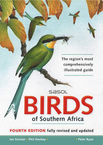 Sasol Birds of Southern Africa - Ian Sinclair