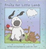 Fruits for Little Lamb - Leslie Ann Clark