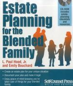 Estate Planning for the Blended Family - L Paul Hood, Jr.
