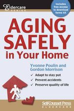 Aging Safely in Your Home : Eldercare - Rachel Edelson