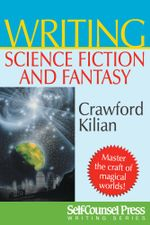 Writing Science Fiction & Fantasy - Crawford Kilian