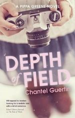 Depth of Field - Chantel Guertin