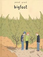 Bigfoot - Pascal Girard