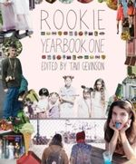 Rookie Yearbook One - Tavi Gevinson