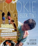 Rookie Yearbook Two : Decorative Arts and Material Culture, 1400-2000 - Tavi Gevinson