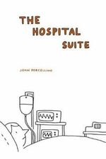 Hospital Suite - John Porcellino
