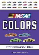 NASCAR Colors : My First NASCAR Racing - Christopher Jordan