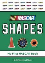 NASCAR Shapes : My First NASCAR Racing - Christopher Jordan