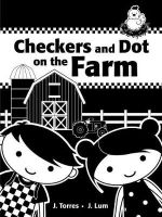 Checkers and Dot at the Farm - J. Torres