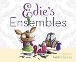 Edie's Ensembles - Ashley Spires