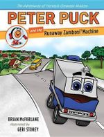 Peter Puck and the Runaway Zamboni Machine - Associate Professor of English Brian McFarlane