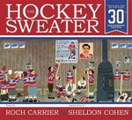 The Hockey Sweater, Anniversary Edition - Roch Carrier