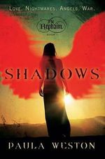 Shadows : The Rephaim, Book 1 - Paula Weston