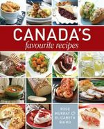 Canada's Favourite Recipes - Rose Murray