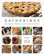 Gatherings : Bringing People Together with Food - Jan Scott