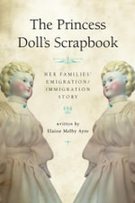 The Princess Doll's Scrapbook - Elaine Melby Ayre