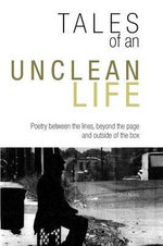Tales of an Unclean Life - David Neves